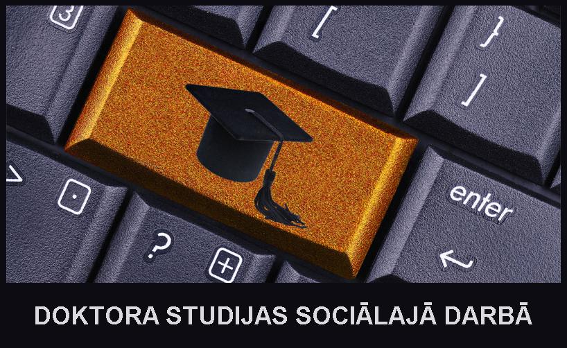 Pirmā sociālā darba doktorantūra Latvijā – aicinām pieteikties!